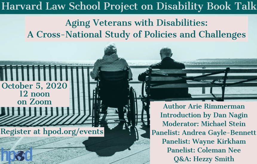 Harvard Law School Project on Disability Lunchtime Zoom Talk October 5, 2020 12 NOON Register: https://harvard.zoom.us/webinar/register/WN_6KOflfuKRNOpQKvMoVkm3Q